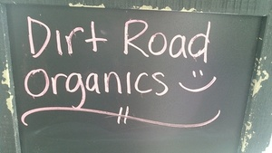 Dirt Road Organics chalkboard